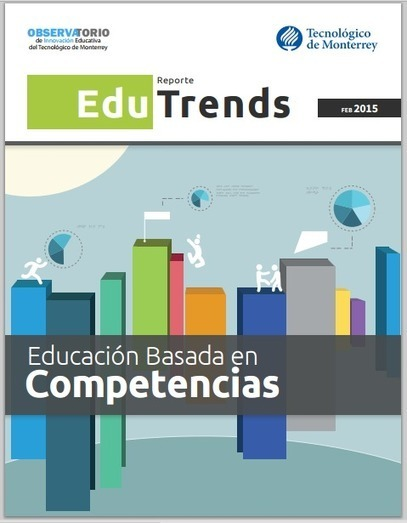 Edu Trends: Educación basada en competencias | Create and learn with Laura | Scoop.it