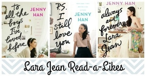Booklist: Books for Fans of To All the Boys I've Loved Before - The Hub | Book News Readers Can't Live Without | Scoop.it