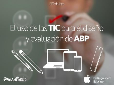 Uso de las TIC para diseño y evaluación de ABP | Entre profes y recursos. | Scoop.it