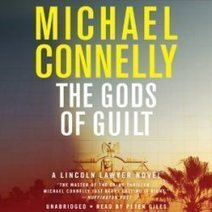 The Gods of Guilt by Michael Connelly Audiobook | Free Audio Books | Scoop.it
