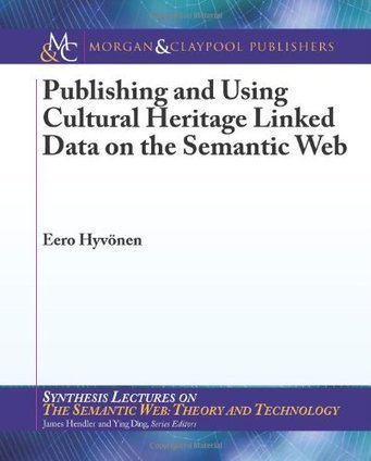 Publishing and Using Cultural Heritage Linked Data on the ... | Digital Humanities and Linked Data | Scoop.it