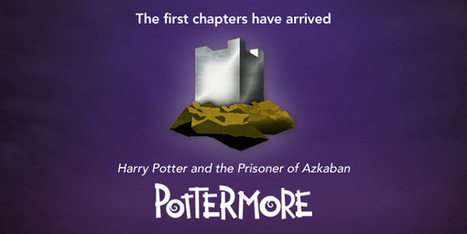 Pottermore Insider: The first chapters of Harry Potter and the Prisoner of Azkaban have arrived on Pottermore.com…   Pottermore   Scoop.it