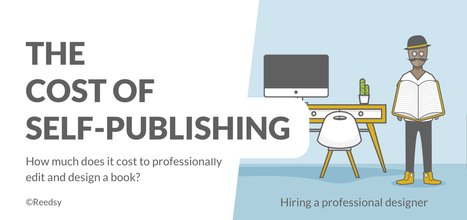 Infographic: The Costs of Self-Publishing Your Book | Transmedia: Storytelling for the Digital Age | Scoop.it