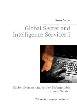 Heinz Duthel: Global Secret and Intelligence Services I – neu kaufen bei booklooker – jetzt online bestellen - A01NCt9M01ZZr | Book Bestseller | Scoop.it