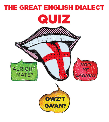 The Great English Dialect Quiz | Human Geography | Scoop.it