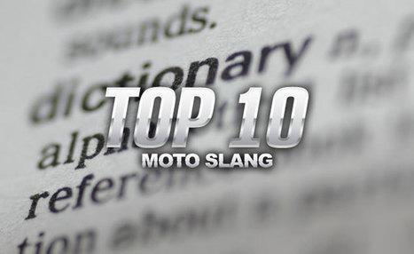 Top 10 Moto Slang | California Flat Track Association (CFTA) | Scoop.it