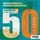 Graduate XXI: Un mapa del futuro: Cincuenta innovaciones educativas en América Latina | Educación y nuevas tecnologías | Scoop.it