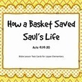 How a Basket Saved Saul's Life Bible Lesson Task Cards | Children's Ministry Ideas | Scoop.it