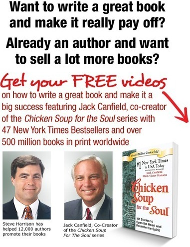 Free author training videos with Jack Canfield and Steve Harrison | Bestseller Wisdom | Scoop.it