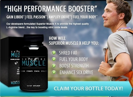 Superior Muscle X Review – Enhance Strength And Get High Performance! | Get Chiseled Body And Feel Great | Scoop.it