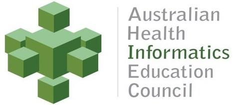 Australian Health Informatics Education Council (AHIEC) | Nursing and Health Informatics | Scoop.it