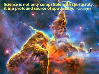 Science is not only compatible with spirituality; it is a profound source of spirituality. -Carl Sagan   Inspirational Think Tank   India   Scoop.it