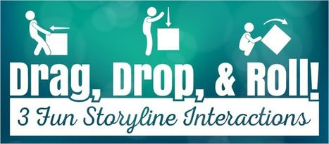 Drag, Drop, and Roll! 3 Fun Storyline Interactions - eLearning Brothers | eLearning Templates | Scoop.it