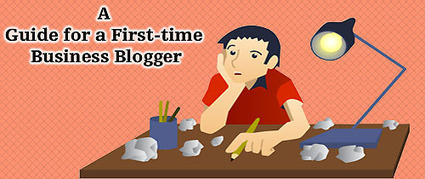 Staring at a Blank Page: A Guide for a First-time Business Blogger | small business | Scoop.it