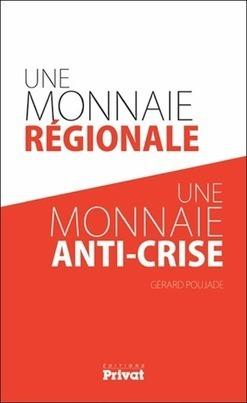 «La monnaie régionale a pour vocation de créer des emplois» | Innovations sociales | Scoop.it