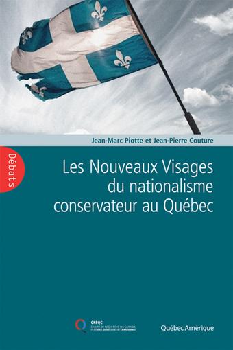 Inventorier une première réception: autour du livre Les Nouveaux Visages du nationalisme conservateur auQuébec   Archivance - Miscellanées   Scoop.it