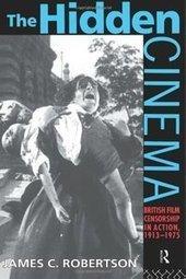 The Hidden Cinema: British Film Censorship in Action 1913-1972 ... | Television Censorship | Scoop.it