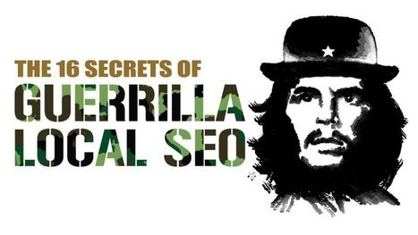 Les 16 secrets de Guerilla du Local #SEO | Veille SEO - Référencement web - Sémantique | Scoop.it