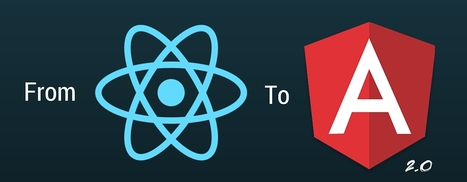 Angular 2 for React developers | Javascript | Scoop.it