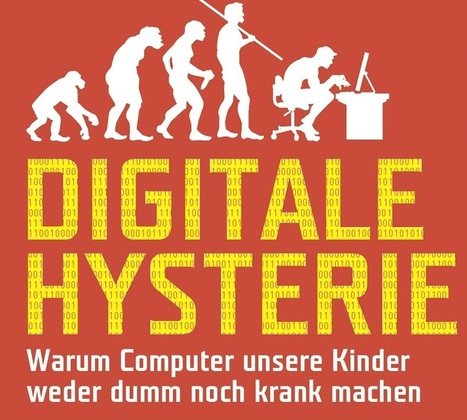 """Digitale Hysterie"" - ein Plädoyer gegen die ""Digitale Demenz"" - SCHAU HIN! 
