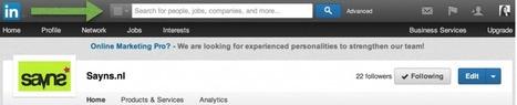 Sayns.nl | Linkedin profiel tips om als team uw bedrijf te promoten | Carrière gericht netwerken en online profilering | Scoop.it