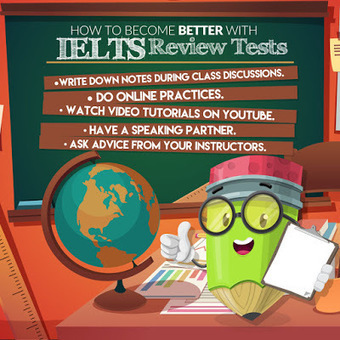 How to become better with IELTS Review Tests | IELTS - English Proficiency Exam | Scoop.it