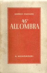 Georges Simenon – 45° all'ombra | eBook™.Com | Literature. Creative writing | Scoop.it