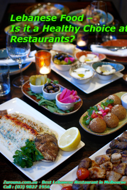 Lebanese Food – Is it a Healthy Choice at Restaurants? | Middle Eastern Cuisine | Scoop.it
