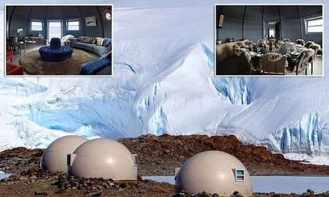 Five star hotel in the South Pole charges £54,00 for a week's stay | Antarctica | Scoop.it