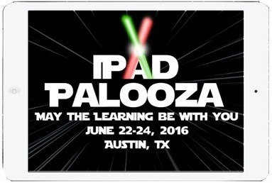 iPadpalooza » June 22-24, 2016 | Apple Devices in Education | Scoop.it