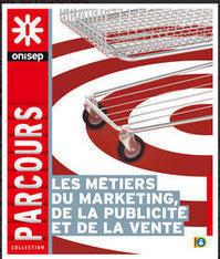 ONISEP - Les métiers du marketing, de la publicité et de la vente | Fatioua Veille Documentaire | Scoop.it