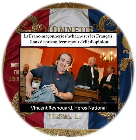 Vincent Reynouard condamné à 2 ans ferme : Hommage à un HEROS NATIONAL | Informations | Scoop.it
