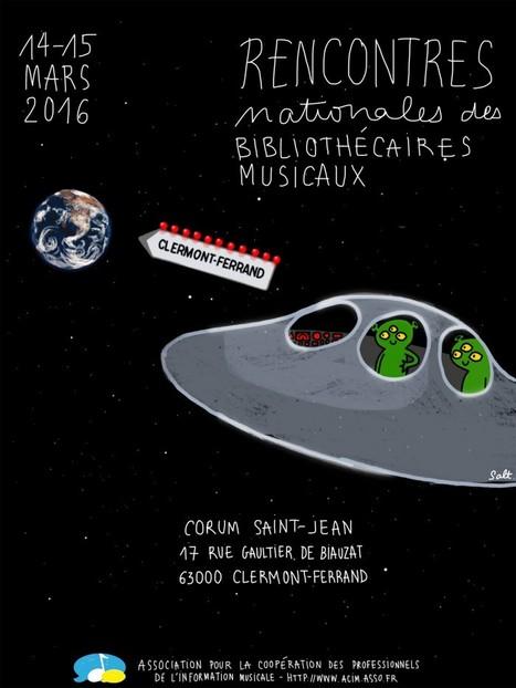 Programme des Rencontres Nationales des Bibliothécaires Musicaux | 14 & 15 mars 2016 | Clermont-Ferrand | «la bibliothèque musicale inclusive» | ACIM | Musique en bibliothèque | Scoop.it