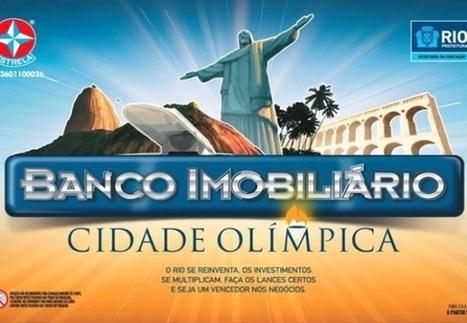 Texto 23 - Banco imobiliário - Cidade Olímpica   Dossiê de Textos para o Caderno de Campo (Rio de Janeiro)   Scoop.it
