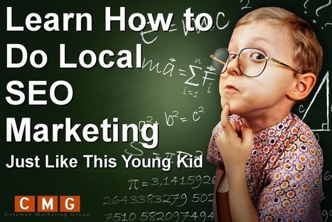 Want More Leads? Learn How to Do Local SEO Marketing Just Like This Young Kid | Online Marketing | Scoop.it