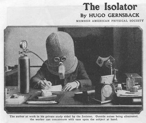 The Isolator, A Bizarre Helmet For Encouraging Concentration (1925) | Psychology and Brain News | Scoop.it