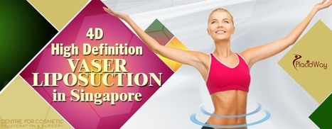 4D High Definition Vaser Liposuction in Singapore | Health and Wellness | Scoop.it