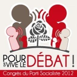 Pour que vive le débat au PS ! | Politiquement votre | Scoop.it