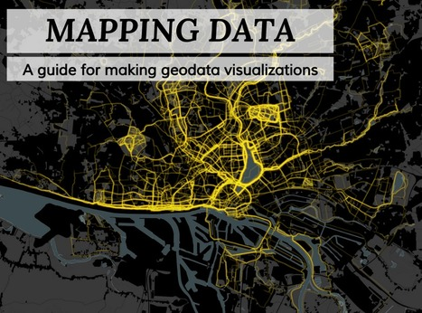 Mapping Data: A guide for making #geodata visualizations | #ddj #methods #tools | Public Datasets - Open Data - | Scoop.it