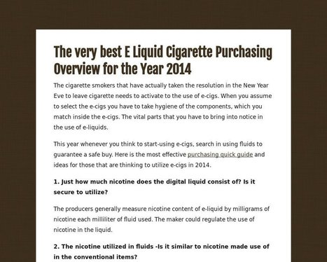 The very best E Liquid Cigarette Purchasing Overview for the Year 2014 | Health | Scoop.it