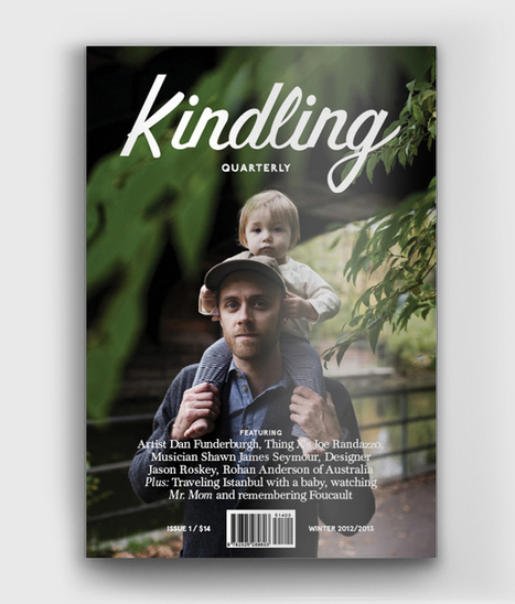 Issue one - kindlingquarterly | À bloguer | Scoop.it