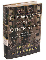 Isabel Wilkerson's Sweeping 'Warmth of Other Suns' | Community Village World History | Scoop.it