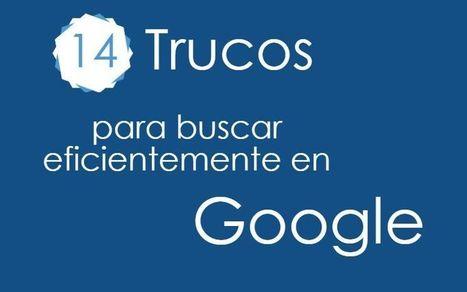 14 trucos que debes conocer para hacer buenas búsquedas en Google (infografía) | notícies TIC | Scoop.it