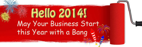 Hello 2014 - May Your Business Start this Year with a Bang | Social Media Marketing | Scoop.it