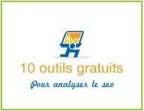 10 outils gratuits en ligne pour analyser le seo de mon site ~ Applications du Net | seo | Scoop.it