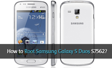 How to Root Samsung Galaxy S Duos S7562? | Tech | Scoop.it