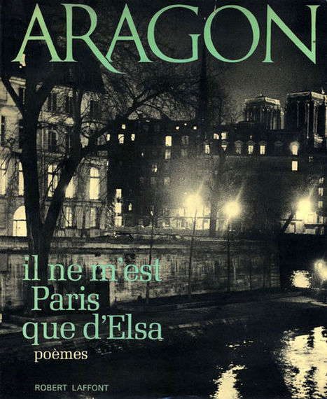 La paysan de Paris chante, par Aragon. | Dormira jamais | Merveilles - Marvels | Scoop.it