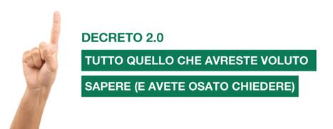 Decreto 2.0: tutto quello che avreste voluto sapere (e avete osato chiedere) | Italia Startup | Ecosistema XXI | Scoop.it