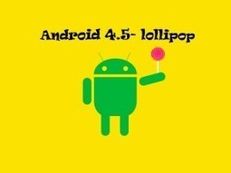 The alluring Android 4.5- lollipop | Tricon Infotech Pvt Ltd | Information Technology | Scoop.it