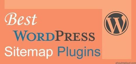 Which Is The Best Sitemap Plugin For Your WordPress Blog | Learn WordPress | Scoop.it